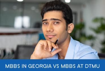 MBBS in Georgia vs MBBS at DTMU